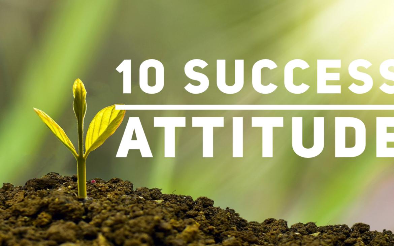 10 success attitude